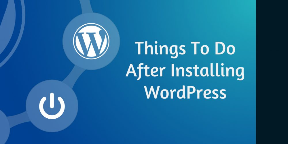 10 Things to Do after Launching Your WordPress Website