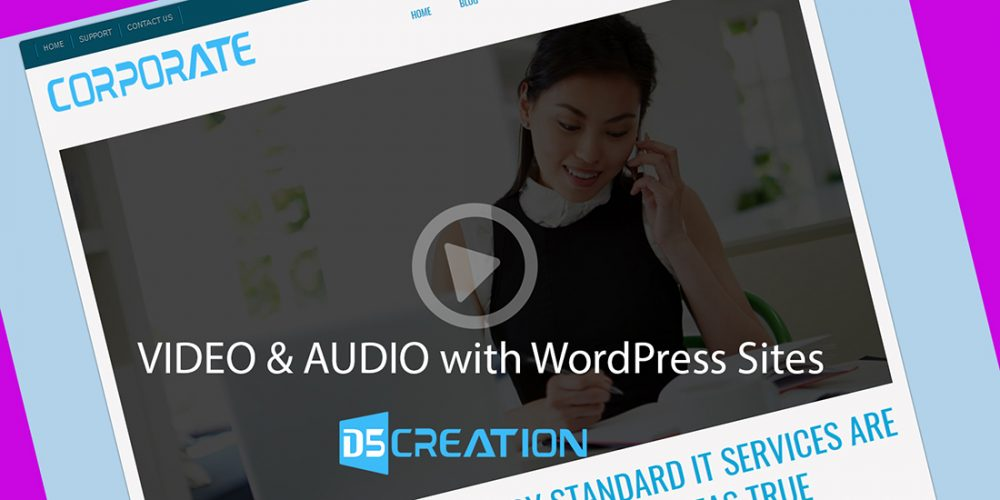 Audio and Video with WordPress Site