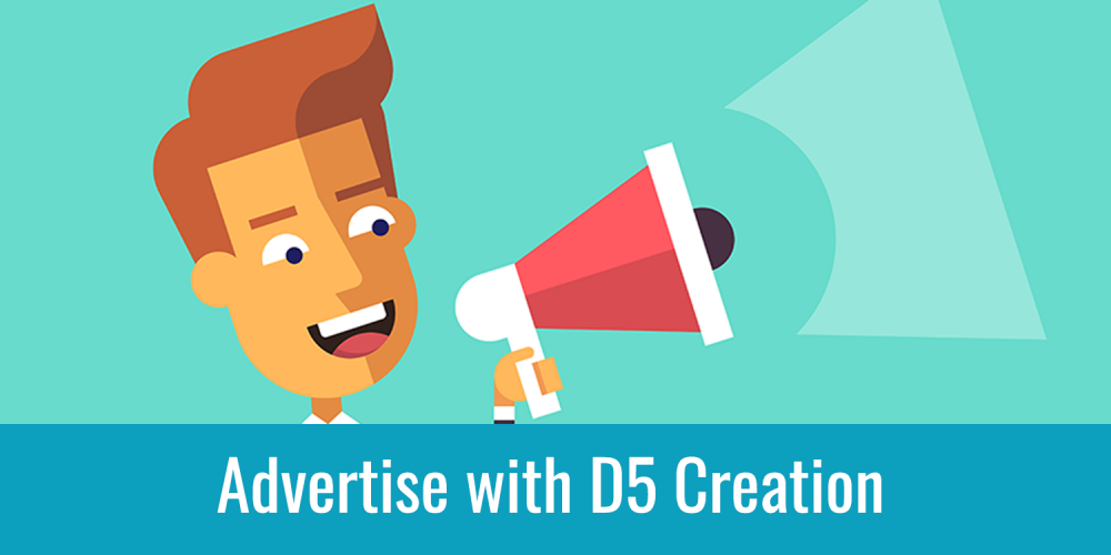 Advertise with D5 Creation