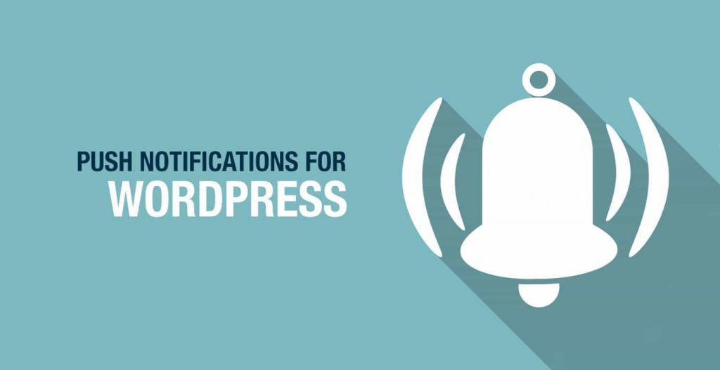 Push Notification of WordPress