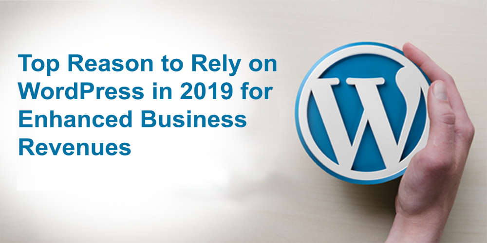 Top Reason to Rely on WordPress