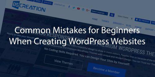 Mistakes for Beginners WordPress