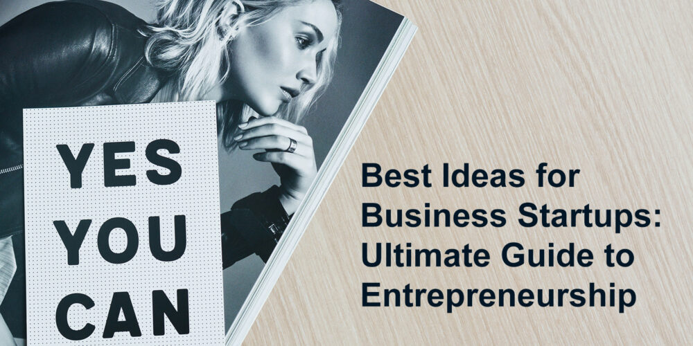 Best Ideas for Business Startups